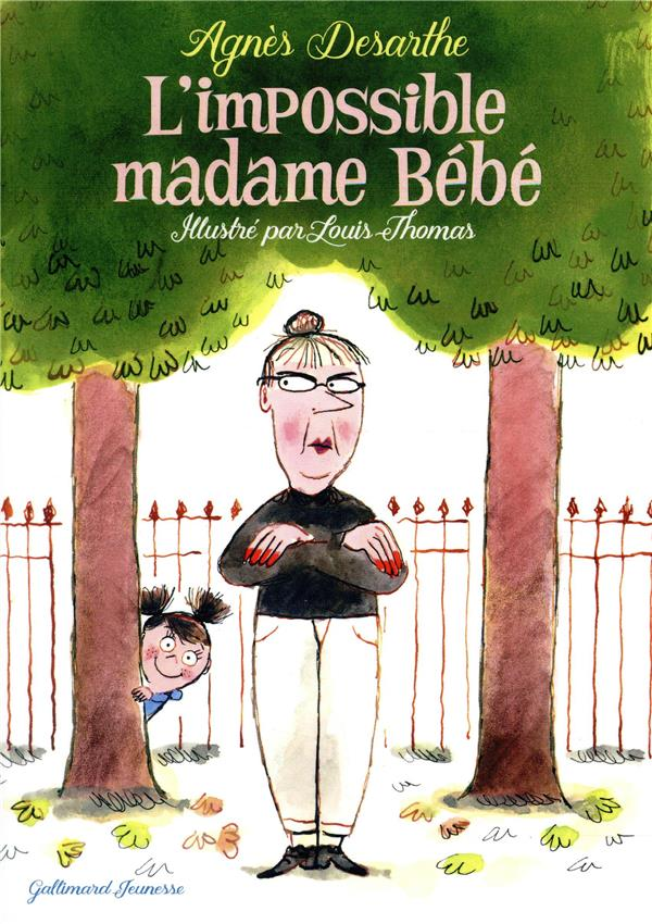 L'IMPOSSIBLE MADAME BEBE  GALLIMARD